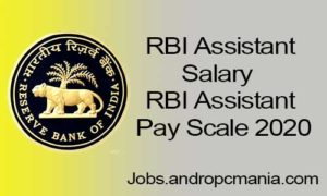 RBI Assistant Salary | RBI Assistant Pay Scale 2020