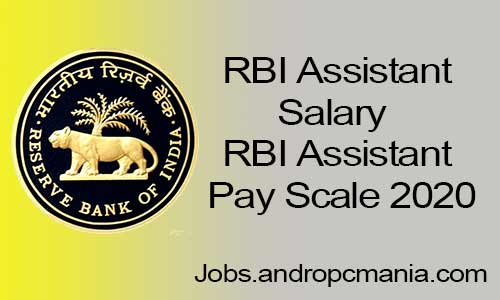 RBI Assistant Salary   RBI Assistant Pay Scale 2020